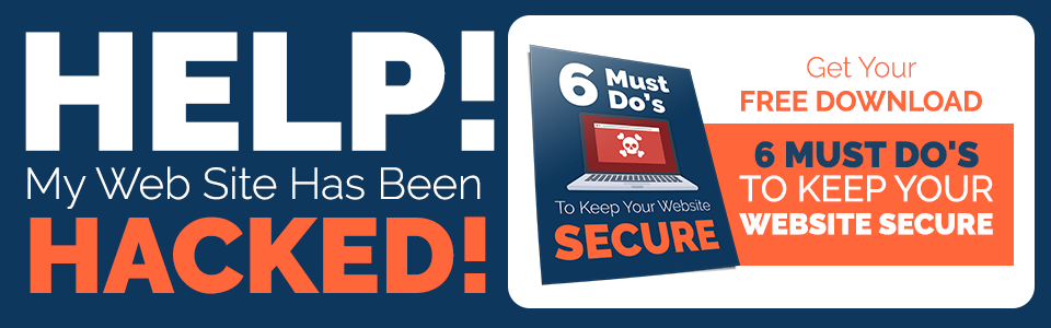 Free Download, 6 Must Do's to Keep Your Website Secure